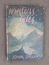 Winter's Tales by Isak Dinesen (1942-06-01)