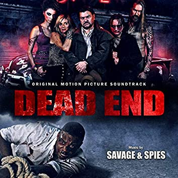 Dead End: Music from the Motion Picture