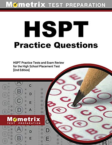 HSPT Practice Questions - HSPT Practice Tests and Exam Review for the High School Placement Test [2nd Edition]