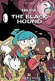 Hilda and the Black Hound: Book 4 (Hildafolk)