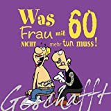 Lustige Spruche Zum 60 Geburtstag Frau