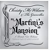 Martini's Mansion by Christy McWilson