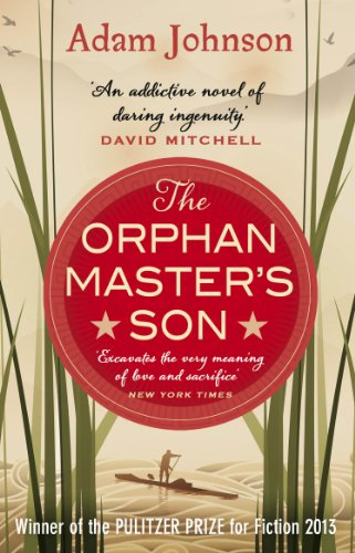 The Orphan Master's Son: Barack Obama's Summer Reading Pick 2019 (English Edition)