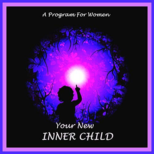 Your New Inner Child for Women  cover art
