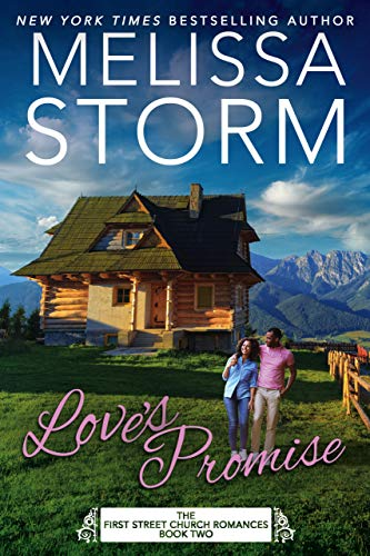 Love's Promise (First Street Church Romances Book 2)