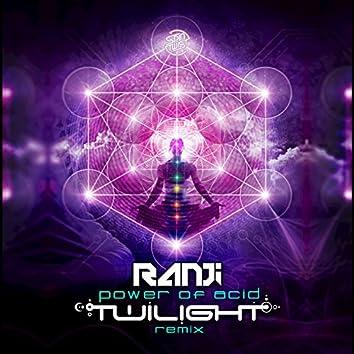 Power of Acid (Twilight Remix)