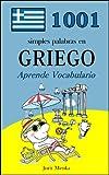 1001 simples palabras en Griego (Aprende Vocabulario nº 12) (Spanish Edition)