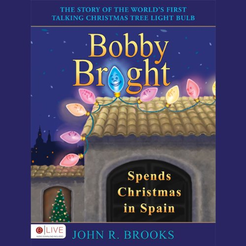 Bobby Bright Spends Christmas in Spain audiobook cover art