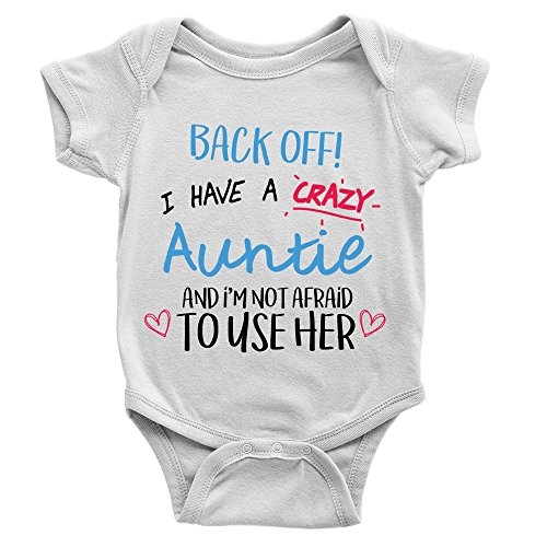 Back Off I Have A Crazy Auntie Babygrow 0-3m White Funny New Baby Arrival Aunt...