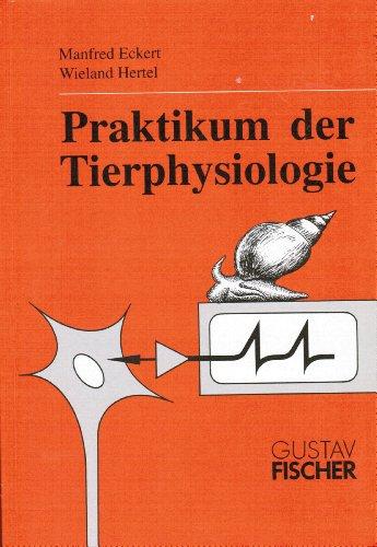 Praktikum der Tierphysiologie