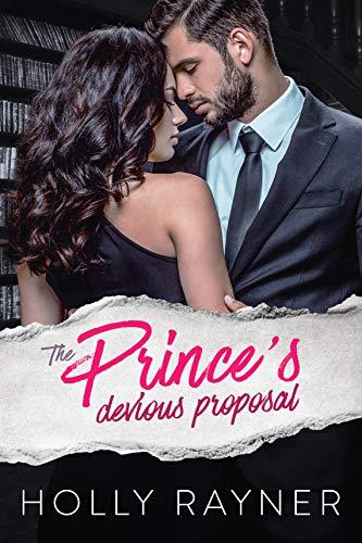 The Prince's Devious Proposal