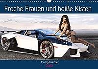 Freche Frauen und heisse Kisten (Wandkalender 2022 DIN A3 quer): Coole Autos, freche Frauen - was will man(n) mehr? (Geburtstagskalender, 14 Seiten )