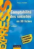 Comptabilité des sociétés - 7ème édition - en 30 fiches - En 30 fiches