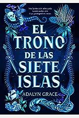 El trono de las siete islas/ All the Stars and Teeth: 1 Paperback