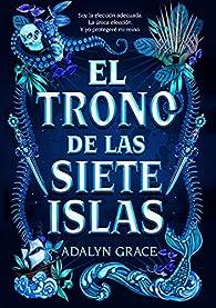 El trono de las siete islas par Adalyn Grace