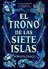 El trono de las siete islas par Grace