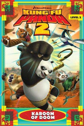 Kung Fu Panda 2: Kaboom of Doom (DreamWorks Kung Fu Panda 2: Level 2)