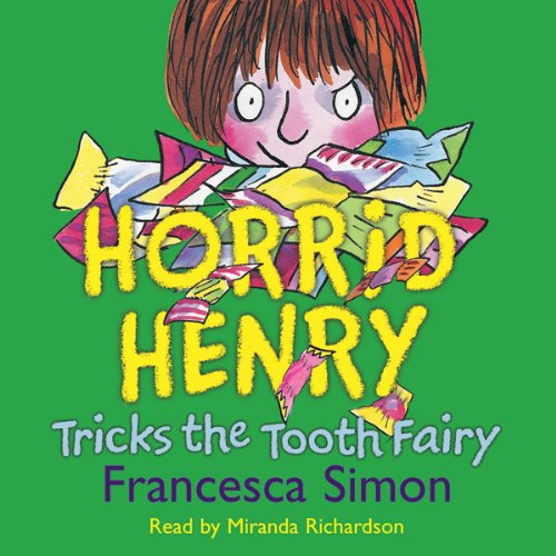 Horrid Henry Tricks the Tooth Fairy audiobook cover art