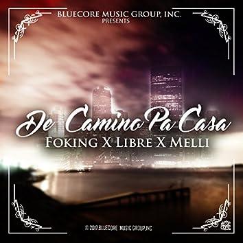 De Camino pa' Casa (feat. Libre, Melli)