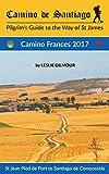 Camino de Santiago: Camino Frances 2017 (English Edition)