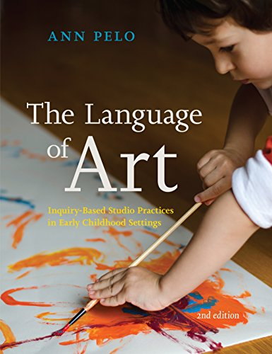 Compare Textbook Prices for The Language of Art: Inquiry-Based Studio Practices in Early Childhood Settings Second Edition ISBN 9781605544571 by Pelo, Ann