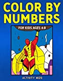 Color By Numbers for Kids Ages 4-8