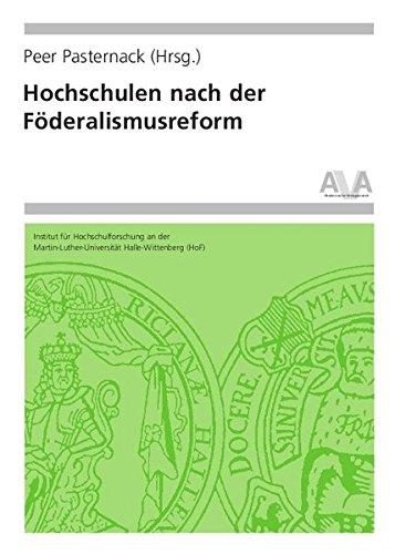 Hochschulen nach der Föderalismusreform (Hochschulforschung Halle-Wittenberg)