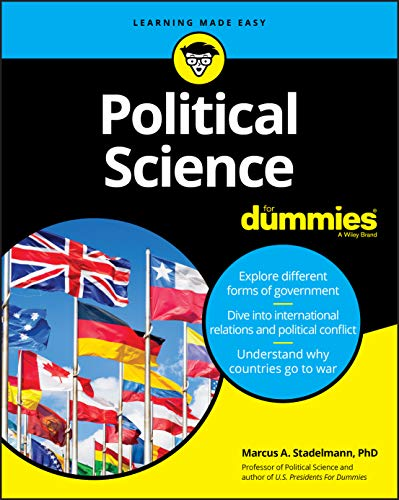 Compare Textbook Prices for Political Science For Dummies 1 Edition ISBN 9781119674849 by Stadelmann, Marcus A.