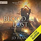 Blood of the Lost: The Darkness Within Saga, Book 2