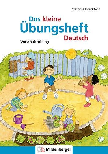 Das kleine Übungsheft Deutsch: Deutsch – Vorschultraining