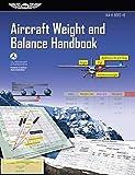 Aircraft Weight and Balance Handbook: FAA-H-8083-1B (ASA FAA Handbook Series) (English Edition)