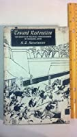 Toward Restoration: Growth of Political Consciousness in Tokugawa Japan