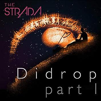 Didrop, Pt. 1