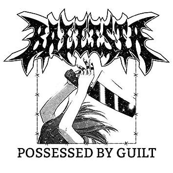 Possessed by Guilt (feat. Matt Honeycutt)
