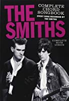 The Smiths Complete Chord Songbook