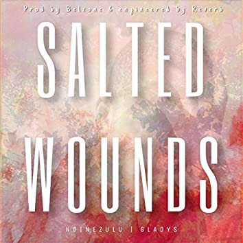 Salted Wounds (feat. Gladys)