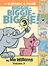 An Elephant & Piggie Biggie! Volume 3 (An Elephant and Piggie Book)