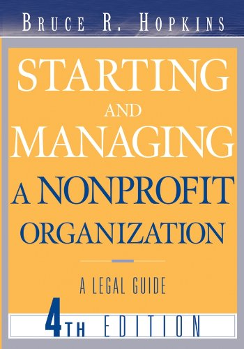 Starting and Managing a Nonprofit Organization: A Legal Guide (English Edition)
