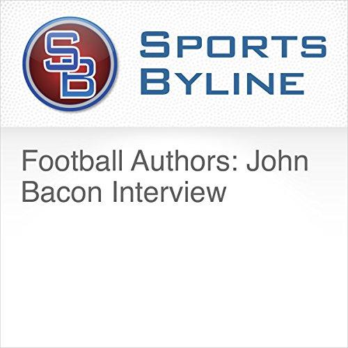 Football Authors: John Bacon Interview cover art