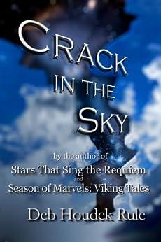 Crack in the Sky by [Deb Houdek Rule]