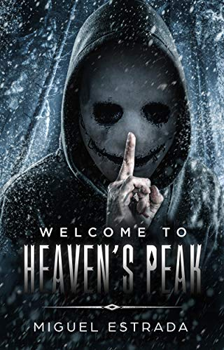 Heaven's Peak: A Gripping Horror Novel