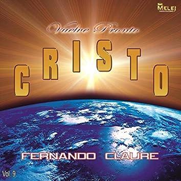 Vuelve Pronto Cristo, Vol. 9