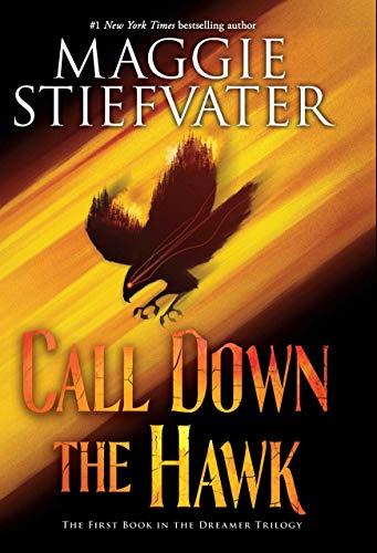 Call Down The Hawk (dreamer Trilogy, Book 1)