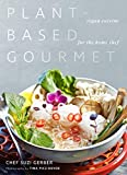 Plant-Based Gourmet: Vegan Cuisine for the Home Chef