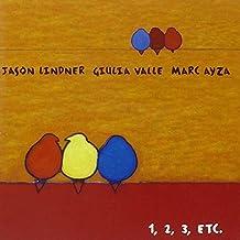 1,2,3,etc. by Giulia Valle,Marc Ayza Jason Lindner (2004-11-16)