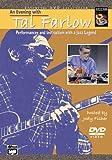 An Evening with Tal Farlow: Jazz Guitar