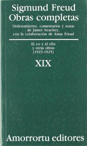 Obras Completas De Sigmund Freud - Volumen XIX: El yo y el ello, y otras obras (1923-1925)