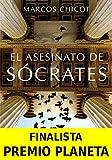 El Asesinato de Scrates: Finalista Premio Planeta