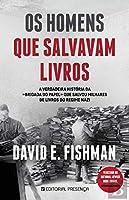 Os Homens Que Salvavam Livros