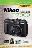 Nikon Coolpix P7000 (Magic Lantern Guides)